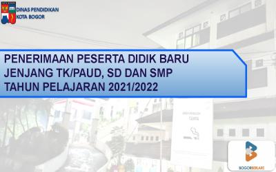 Paparan PPDB Kota Bogor Tahun Pelajaran 2021/2022